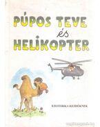 Púpos teve és helikopter - Cséri István