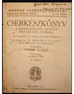 Cserkészkönyv a cserkészéletre készülő magyar fiuk számára