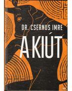A kiút - Csernus Imre dr