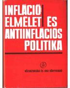 Inflációelmélet és antiinflációs politika - Csikós-Nagy Béla