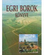Egri borok könyve - Csizmadia László