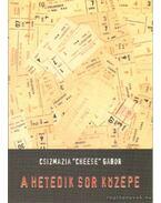 A hetedik sor közepe - Csizmazia Cheese Gábor