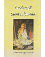 Csodatevő Szent Filoména (dedikált)