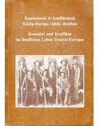 Kapcsolatok és konfliktusok Közép-Európa vidéki életében - Csoma Zsigmond, Gráfik Imre