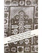 Csomózott indiai, kelet-turkesztáni, kínai, tibeti és európai szőnyegek