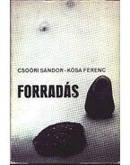 Forradás - Csoóri Sándor, Kósa Ferenc