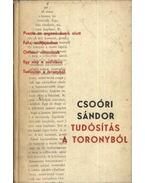 Tudósítás a toronyból - Csoóri Sándor