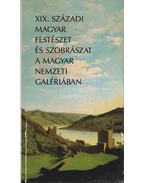 XIX. századi magyar festészet és szobrászat a Magyar Nemzeti Galériában - Csorba Géza