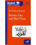 Bowler Hat and Red Nose  - B2 - Csukás István