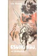 Csung Kuj az ördögűző - Csang, Liu