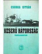 Keserű hátország (dedikált) - Csurka István