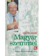 Magyar szemmel II. (dedikált) - Csurka István