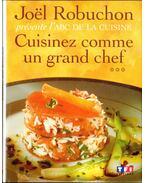Cuisinez comme un grand chef Vol. 3