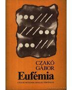 Eufémia - Czakó Gábor