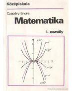 Matemetika I. osztály - Czapáry Endre