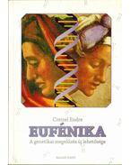 Az eufénika - Czeizel Endre