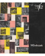 Művészek - Czeizing Lajos, D. Fehér Zsuzsa