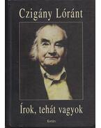 Írok, tehát vagyok - Czigány Lóránt