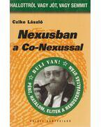 Nexusban a Co-Nexussal - Czike László