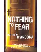 Nothing To Fear - D'Ancona, Matthew