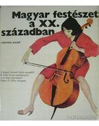 Magyar festészet a XX. században - D. Fehér Zsuzsa, Pogány Ö. Gábor