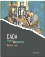 Dada - Libertin & libertaire