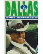 Dallas 2. - Hirschfeld, Burt