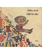 Tréfás ABC - Dallos Jenő