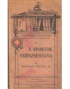 A sportok egézségtana - Dalmady Zoltán dr.