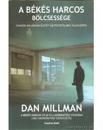 A békés harcos bölcsessége - Dan Millman