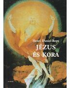 Jézus és kora II. - Daniel-Rops, Henri