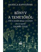 Könyv a temetőről - Daniela Kapitáòová