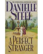 A Perfect Stranger - Danielle Steel