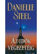 Az idők végezetéig - Danielle Steel