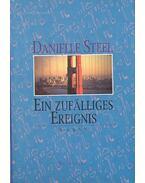 Ein zufälliges Ereignis - Danielle Steel