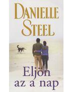 Eljön az a nap - Danielle Steel