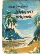 Elfelejtett szigetek - Danielsson, Bengt