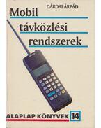 Mobil távközlési rendszerek - Dárdai Árpád
