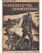 Vízkereszttől Szilveszterig - Darvas József
