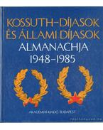 Kossuth-díjasok almanachja 1948-1985 - Darvas Pálné (szerk.), Dr. Klement Tamás (szerk.), Dr. Terjék József (szerk.)