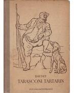 Tarasconi Tartarin; Tartarin az Alpokban - Daudet, Alphonse