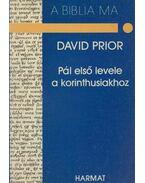 Pál első levele a korinthusiakhoz - David Prior