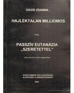Hajkéktalan milliomos - Dávid Zsanna