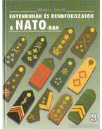 Egyenruhák és rendfokozatok a NATO-ban - Davis, Brian L.