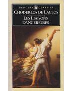 Les Liaisons Dangereuses - de Laclos, Choderlos
