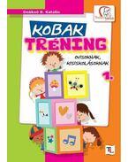 Kobak tréning 1. - DEÁKNÉ B.KATALIN