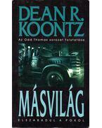 Másvilág - Dean R. Koontz