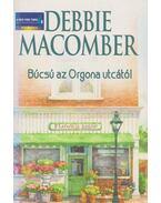 Búcsú az Orgona utcától - Debbie Macomber