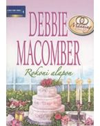Rokoni alapon - Debbie Macomber