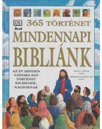 Mindennapi Bibliánk - 365 történet - Deborah Chancellor